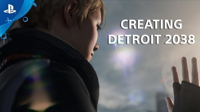 Detroit: Become Human Interview: Creating Detroit 2038 | PS4
