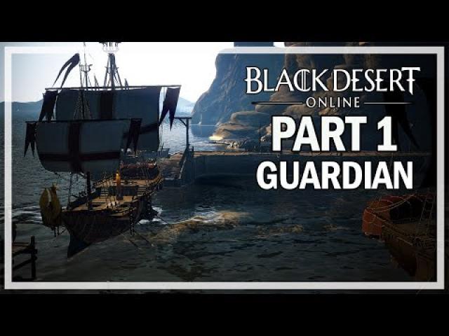 Black Desert Online - Guardian Let's Play Part 1 - Beginning