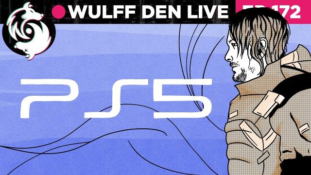 What we know about PS5 and the Next Gen Consoles - WDL Ep 172