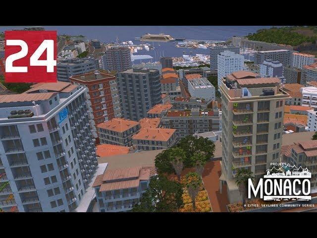 Development - Cities: Skylines: Project: Monaco - EP24
