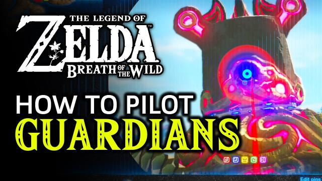How To Pilot A Guardian In Zelda: Breath Of The Wild