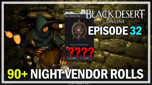 90+ Night Vendor Rolls Episode 32 Accessories - Black Desert Online