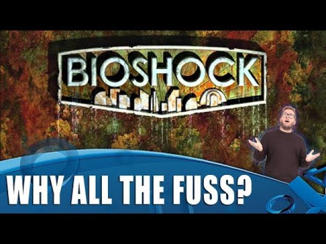 Bioshock - What's All The Fuss About?!