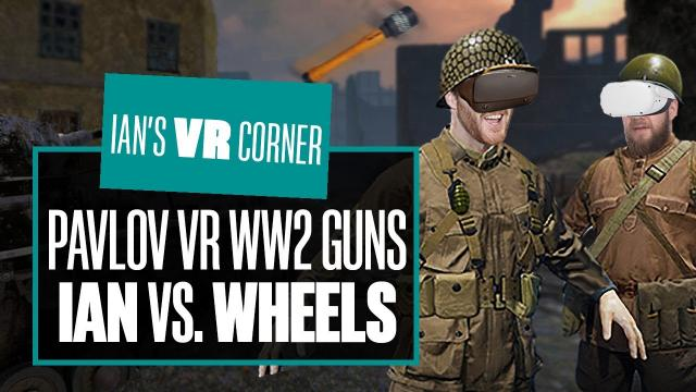 Pavlov VR WW2 Update Gameplay - IAN VS. WHEELS WW2 GUN GAME!  - Ian's VR Corner