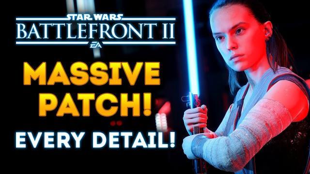 Star Wars Battlefront 2 - HUGE Patch Update! JetPack Cargo, Hero Changes & Skins, New Arcade Maps!