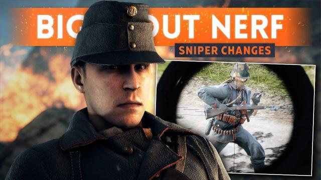 MASSIVE SCOUT CLASS NERF! Huge Sniping Changes - Battlefield 1 (Extended Support)