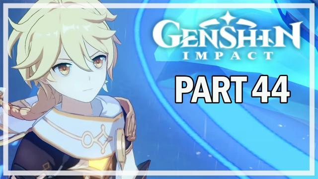 GENSHIN IMPACT - Let's Play Part 44 - Childe