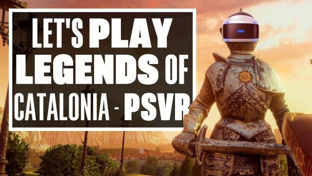 Let's Play Legends Of Catalonia: The Land Of Barcelona - Ian's VR Corner