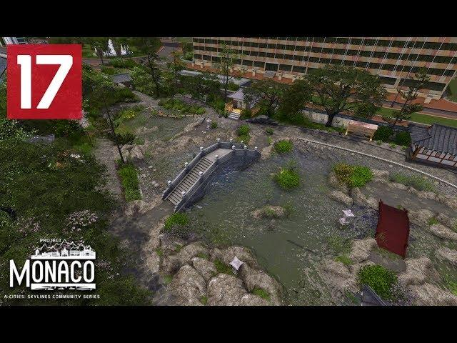 Japanese Gardens - Cities: Skylines: Project: Monaco - EP 17