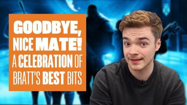 Goodbye Nice Mate - A Celebration of Bratt's Best Bits