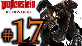 Wolfenstein The New Order Walkthrough Part 17 [1080p HD] - No Commentary