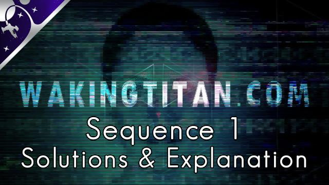 Waking Titan Sequence 1: Solutions, Explanation, and No Mans Sky Links [4K]