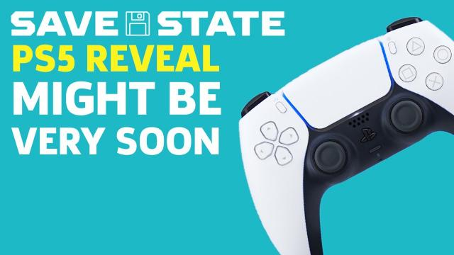 PS5 Reveals Might Be Coming Very Soon | Save State