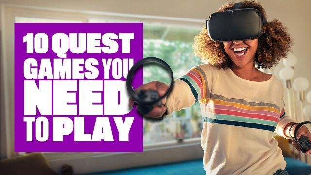 Ten Oculus Quest Games You NEED To Own In 2020 - Ian's VR Corner