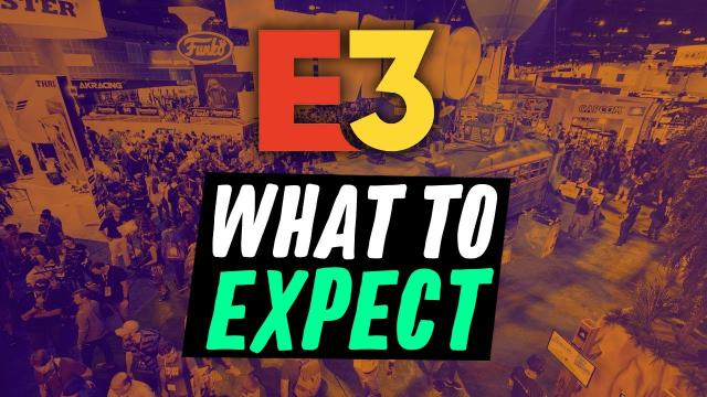 E3 2019: What We Expect To See