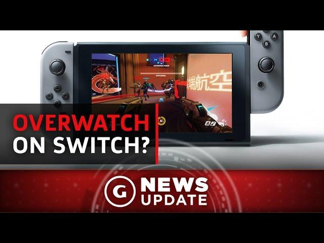 Overwatch Director Comments On Nintendo Switch Version - GS News Update