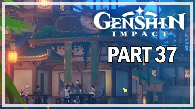 GENSHIN IMPACT - PC Let's Play Part 37 - Cleansing Bell