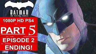BATMAN Telltale EPISODE 2 ENDING Gameplay Walkthrough Part 5 No Commentary (BATMAN Telltale Series)
