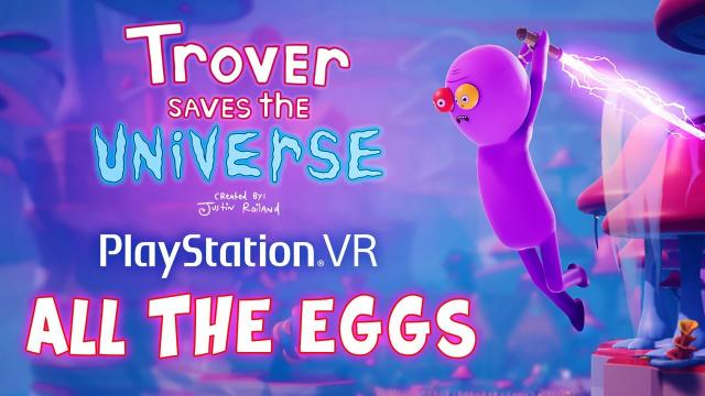 (Almost) Every Easter Egg in Trover Saves the Universe