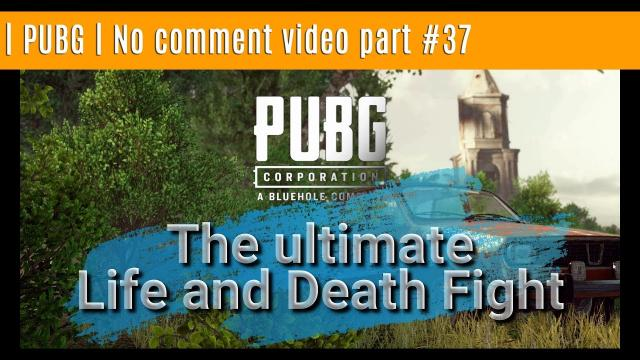PUBG | No comment video part #37