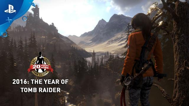 Rise of the Tomb Raider: 20 Year Celebration - 2016: The Year of Tomb Raider | PS4