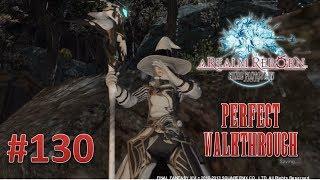 Final Fantasy XIV A Realm Reborn Perfect Walkthrough Part 130 - A Relic Reborn (Thyrus)