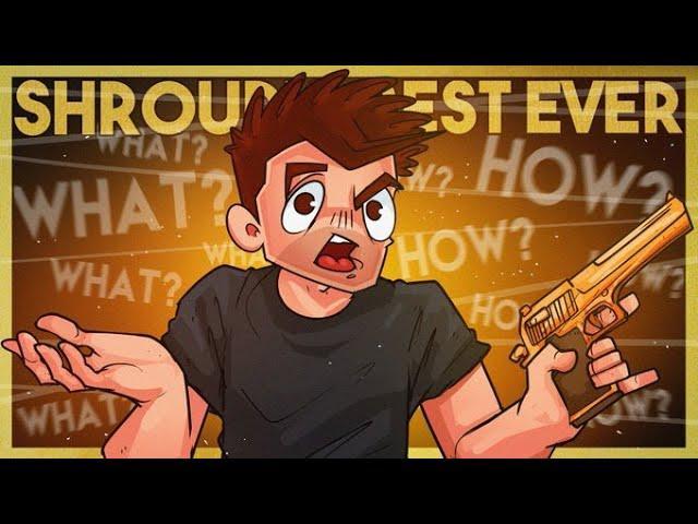 SHROUD'S BEST SHOTS THAT MOST SURPRISED HIM