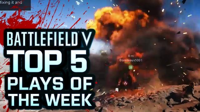 Battlefield V - Top 5 Plays Of The Week