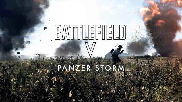 Battlefield V - Everybody knows (Panzer Storm)