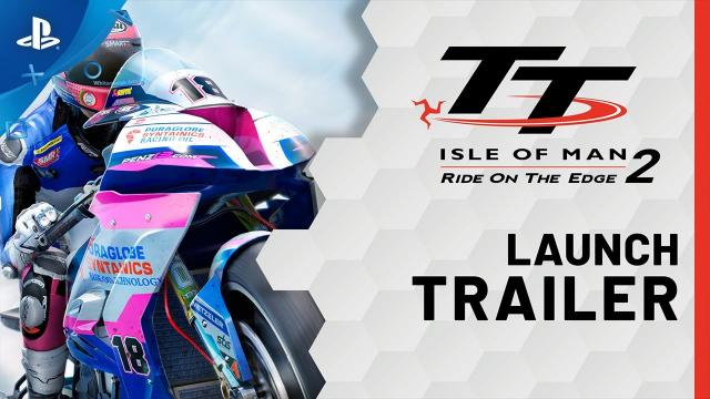 TT Isle of Man - Ride On The Edge 2 - Launch Trailer | PS4