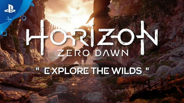 Horizon Zero Dawn - Explore the Wilds Video | PS4