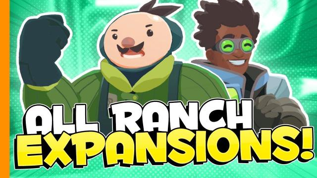 ALL RANCH EXPANSIONS // Slime Rancher - Part 17