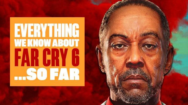 Everything We Know About Far Cry 6 Gameplay (So Far) - YARA GONNA WANT TO WATCH THIS!