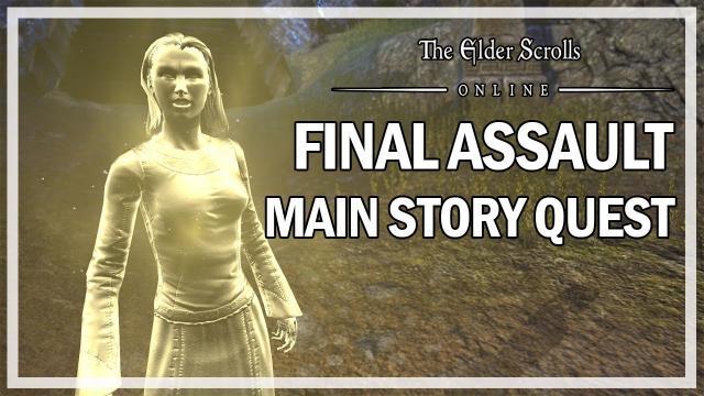 The Elder Scrolls Online - Final Assault - Main Story Quest