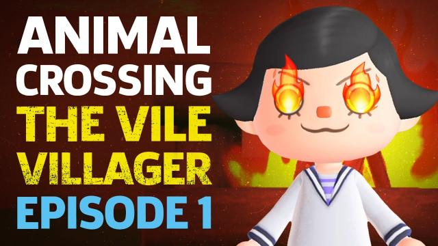 Being A Jerk In Animal Crossing: New Horizons - The Vile Villager Episode 1