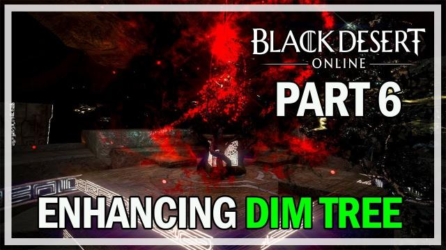 Black Desert Online - Enhancing Dim Tree Armor Episode 6 - Failing