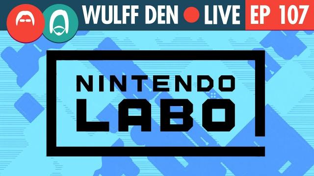 What the heck is Nintendo Labo? - WDL Ep 107