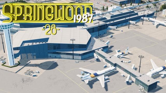 Cities Skylines: Springwood International Airport - EP28 -