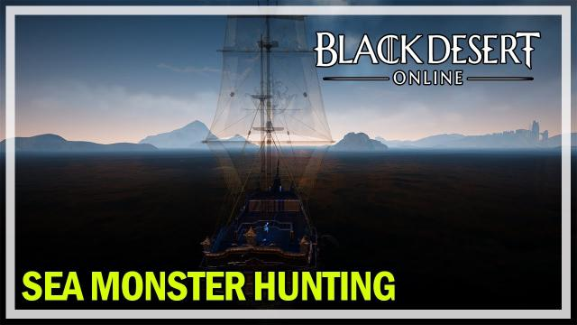 Black Desert Online - Sea Monster Hunting and Bartering