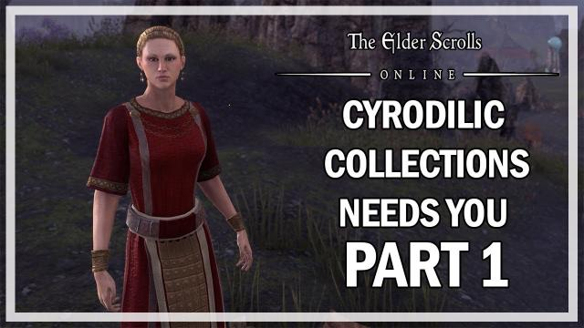 The Elder Scrolls Online - Murkmire Cyrodilic Collections Needs You! Part 1