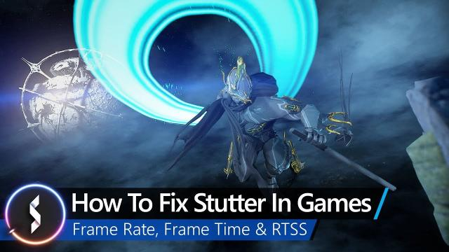 How To Fix Stutter In Games - Frame Rate, Frame Time & RTSS
