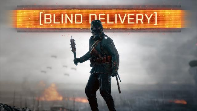 ► BLIND DELIVERY! - Battlefield 1 (New Custom Game)