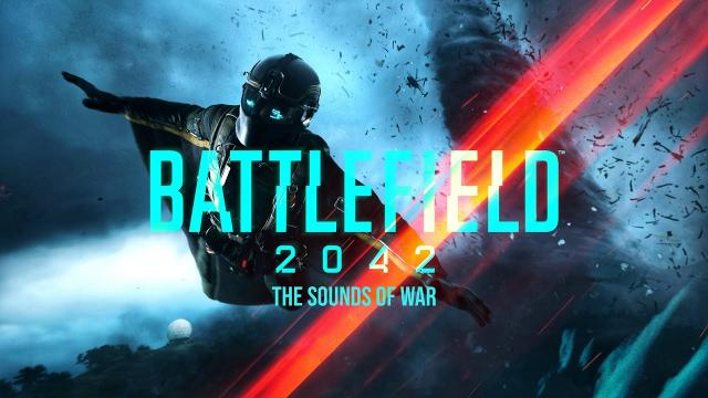 Battlefield 2042 - The Sounds of War