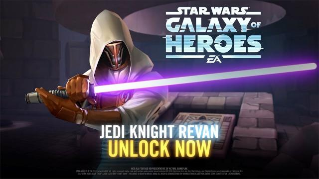 Star Wars: Galaxy of Heroes - Jedi Knight Revan Has Arrived