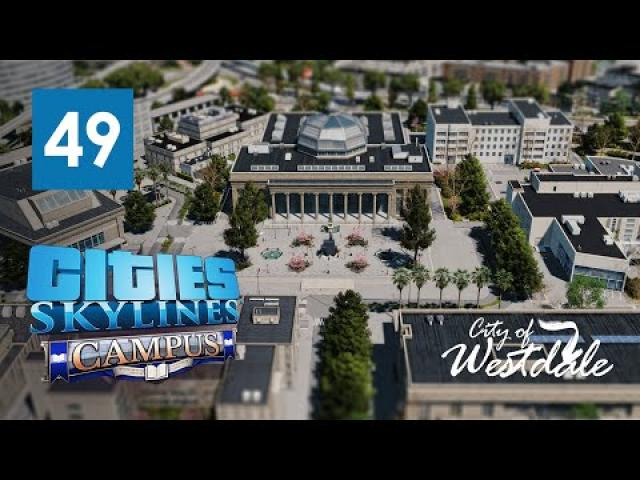 Cities Skylines: Campus DLC - Westdale University of Law Campus [EP49]