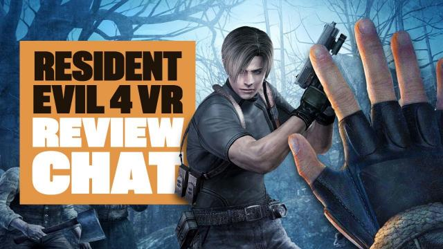 Resident Evil 4 VR Review Chat - RESI 4 VR OCULUS QUEST 2 GAMEPLAY