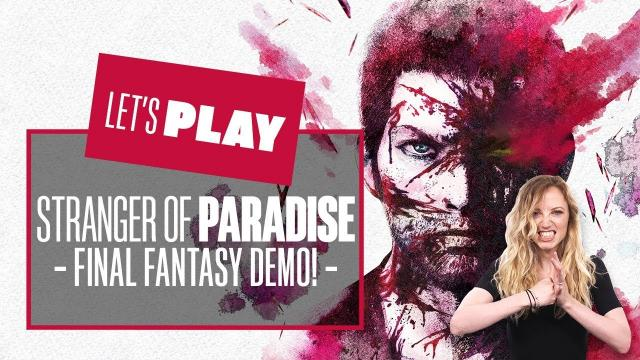 Let's Play Stranger of Paradise Final Fantasy Origin PS5 Demo - WE'RE HERE TO KILL CHAOS!