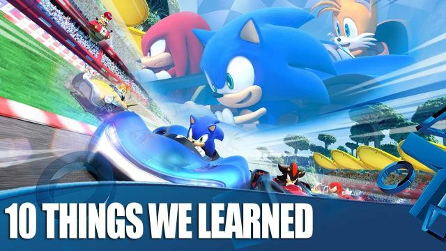 10 Things We Learned Whilst Playing Team Sonic Racing