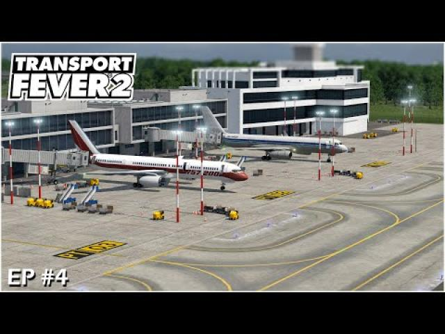 Transport Fever 2 Gameplay - The new Airport and Central Station of Arndorf #S01EP04