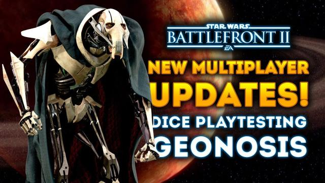 NEW MULTIPLAYER UPDATES! DICE Playtesting Geonosis! - Star Wars Battlefront 2